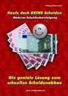 Kaufe doch Deine Schulden (gebundenes Buch)