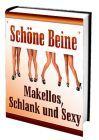 Schöne Beine - Makellos, Schlank und Sexy (Download)