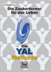 Die YAL - Methode (gebundene Ausgabe)