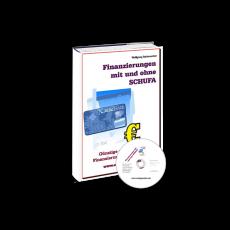 Finanzierungen mit und ohne SCHUFA (gebundenes Buch)