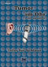 Tumor im Ohr - made by handy (gebundene Ausgabe)